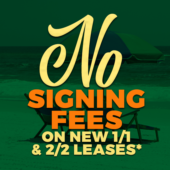 no signing fees on new 1/1 or 2/2 leases